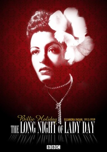 The Long Night of Lady Day