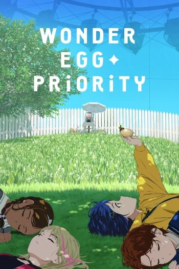 Wonder Egg Priority