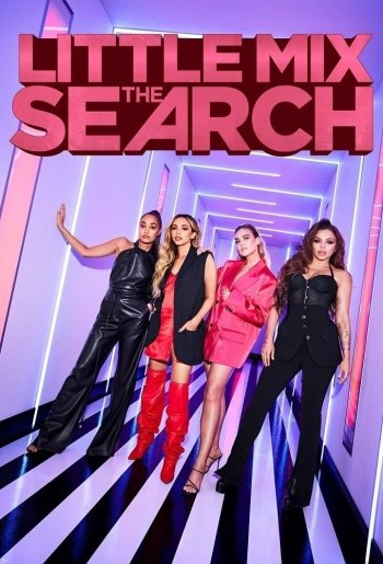 Little Mix: The Search