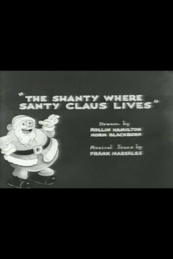 The Shanty Where Santy Claus Lives