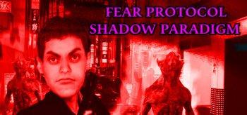 Fear Protocol: Shadow Paradigm