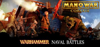 Man O' War: Corsair - Warhammer Naval Battles