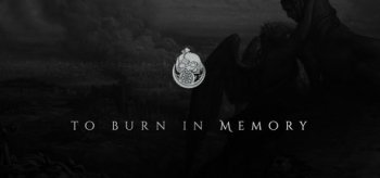 To Burn in Memory
