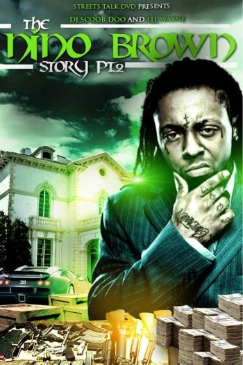 The Nino Brown Story: Part II