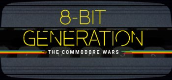 8-Bit Generation: The Commodore Wars
