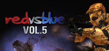Red vs. Blue: The Blood Gulch Chronicles (Volume 5)
