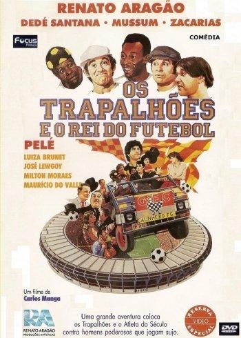 Os Trapalhões e o Rei do Futebol