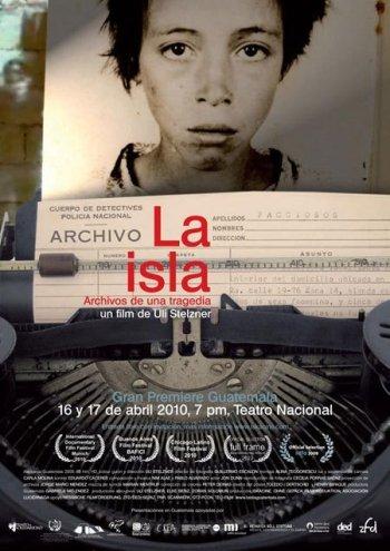 La Isla: Archives of a Tragedy